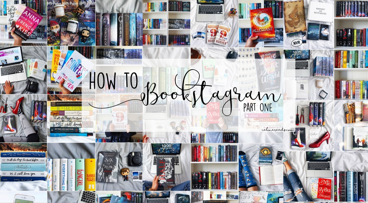 How to Bookstagram ≫ Part One